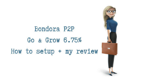 Bondora P2P Go & Grow 6.75% How to setup + my review