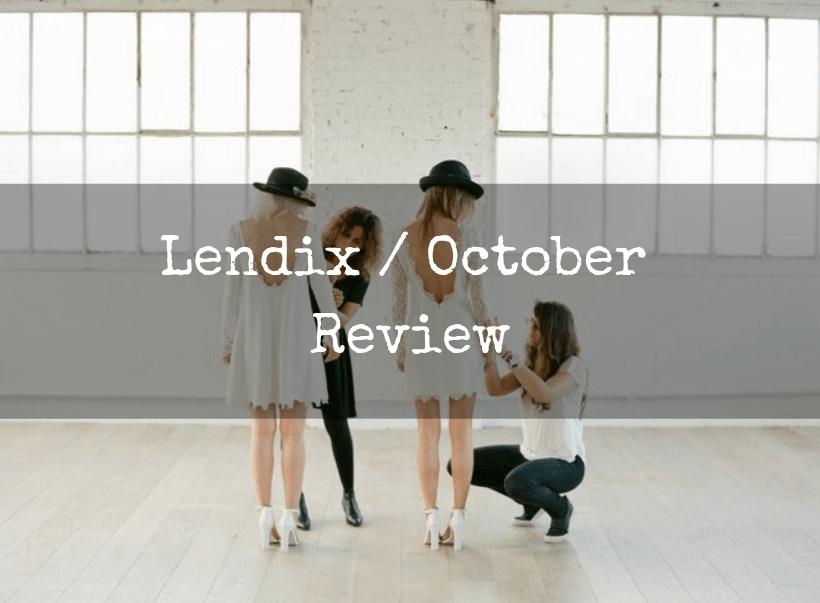 Lendix october review risk revard invest