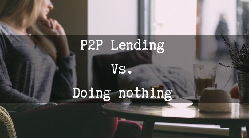 p2p-lending-vs-doing-nothing