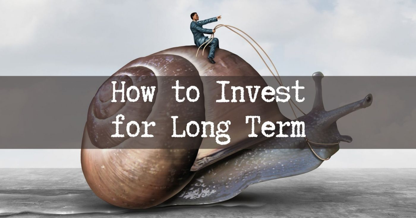 How to Invest for Long Term-3