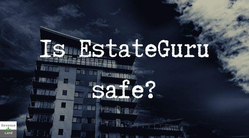 Is EstateGuru safe?
