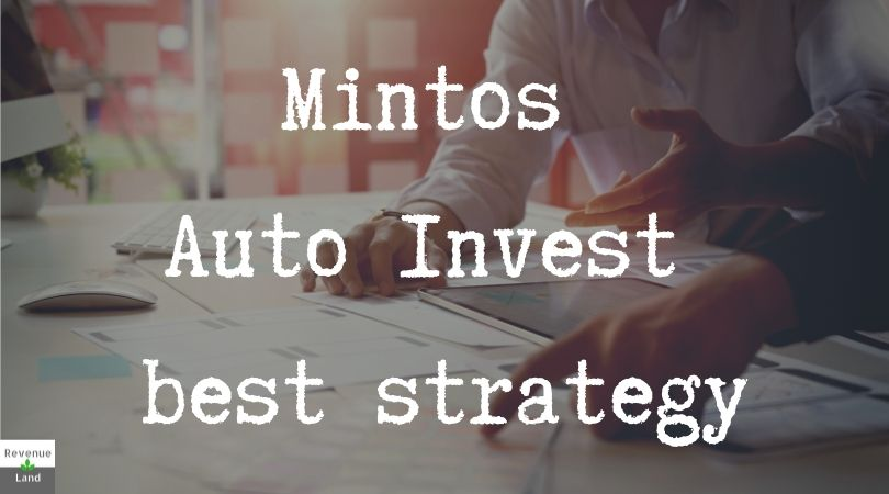Mintos Auto Invest strategy