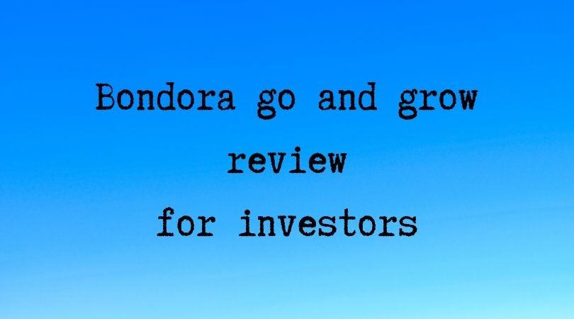 Bondora go and grow review