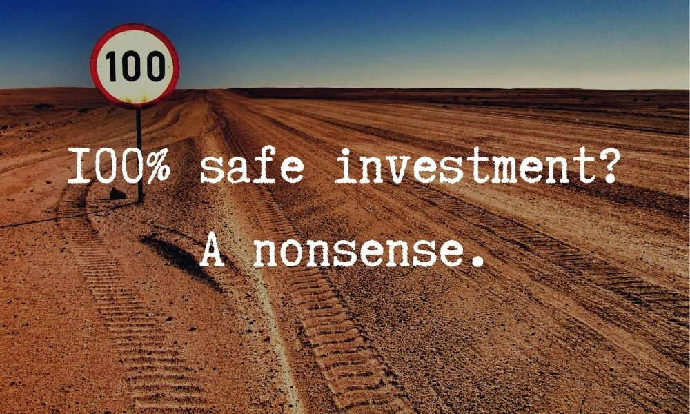100% safe investing
