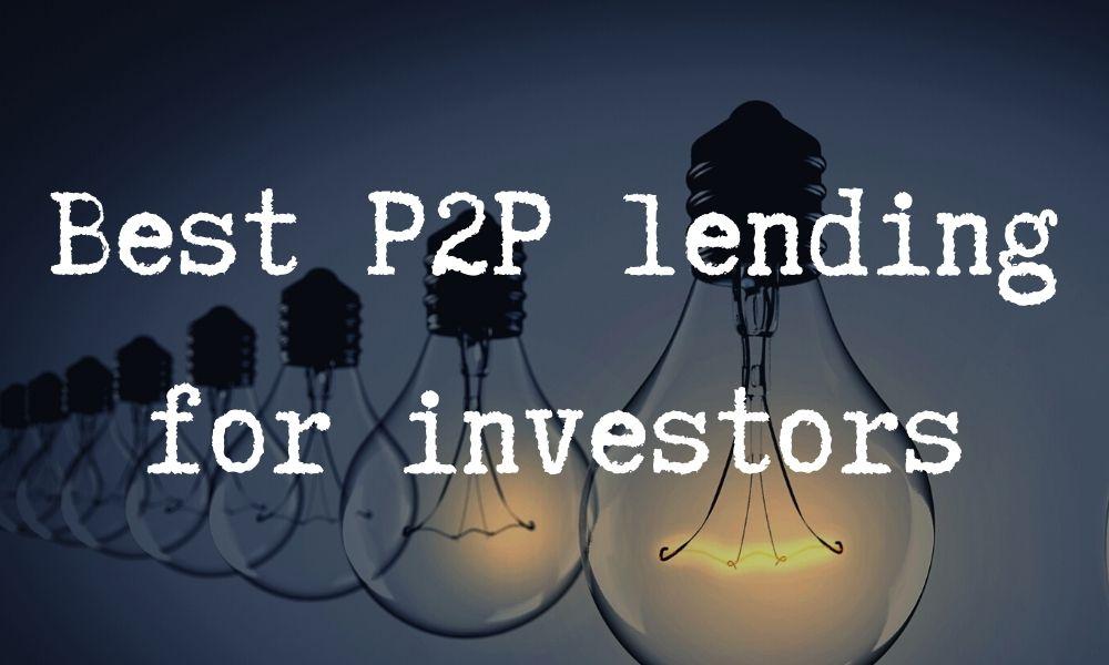 best p2p lending for investors