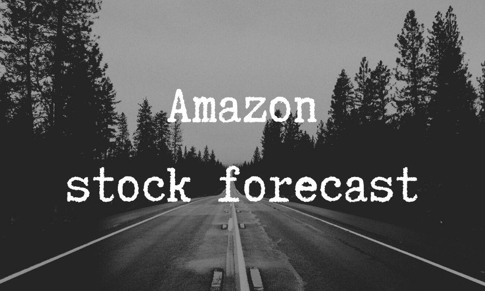 amazon stock forecast