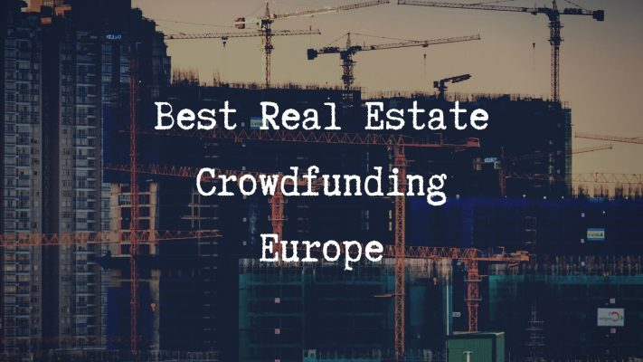 Best Real Estate Crowdfunding Europe