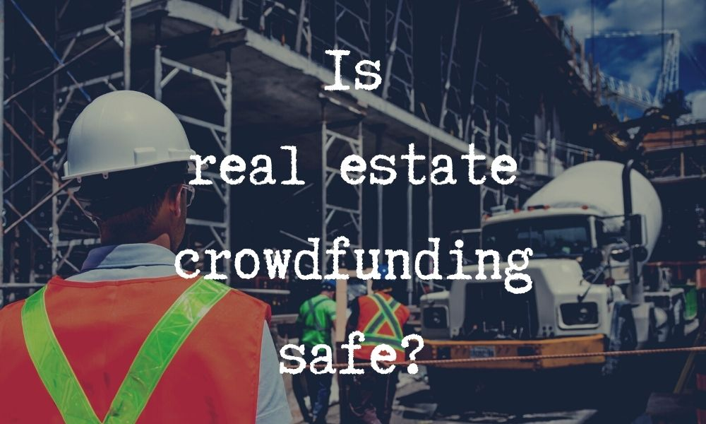 real estate crowdfunding safe